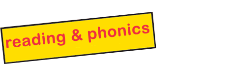 Reading and Phonics